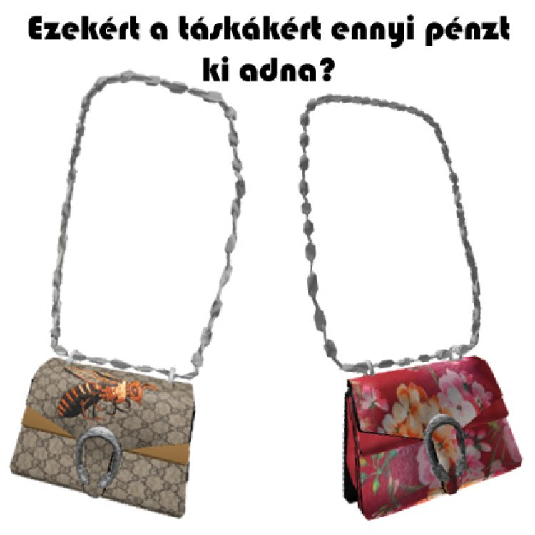 Tippeljetek mennyit fizetnek egy digitális Gucci táskáért az emberek? (Mert fizetnek érte)